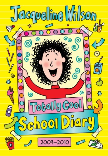 Totally Cool School Diary 2009/2010 by Jacqueline Wilson