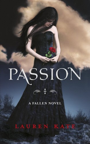 Passion: Book 3 of the Fallen Series By Lauren Kate