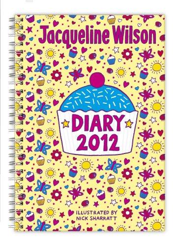 Jacqueline Wilson Diary 2012 von Jacqueline Wilson