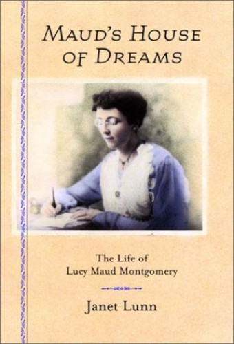 Maud's House of Dreams By Lunn