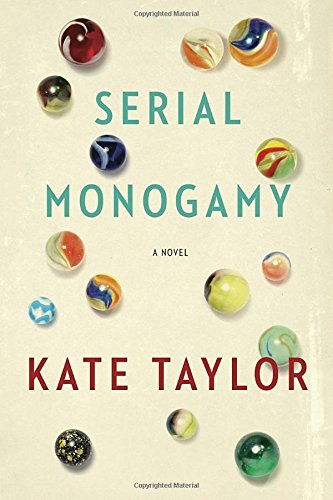 Serial Monogamy By Kate Taylor