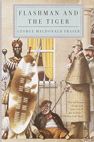 Flashman and the Tiger By George MacDonald Fraser