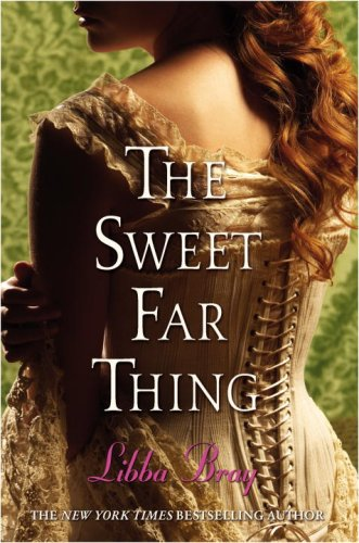 The Sweet Far Thing (Gemma Doyle Trilogy) By Libba Bray