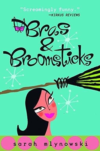Bras & Broomsticks von Sarah Mlynowski