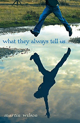 What They Always Tell Us By Martin Wilson