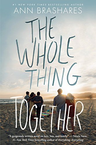 Whole Thing Together By Ann Brashares