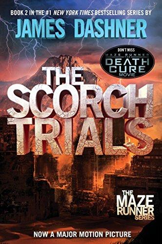 The Scorch Trials (Maze Runner, Book Two) von James Dashner