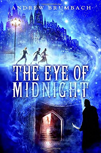 The Eye of Midnight By Andrew Brumbach