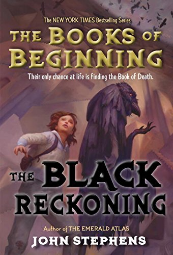 The Black Reckoning By John Stephens