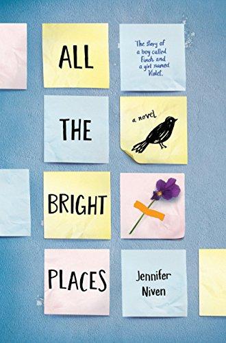All the Bright Places von Jennifer Niven