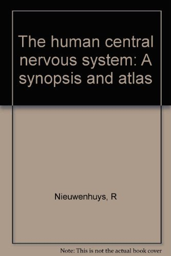 The Human Central Nervous System By R Nieuwenhuys