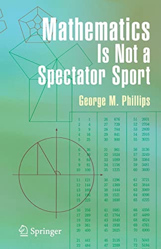 Mathematics Is Not a Spectator Sport By George Phillips