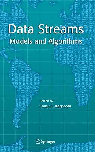 Data Streams By Edited by Charu C. Aggarwal