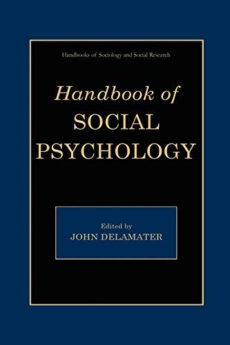Handbook of Social Psychology By Edited by John D. DeLamater