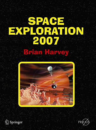 Space Exploration 2007 By Brian Harvey