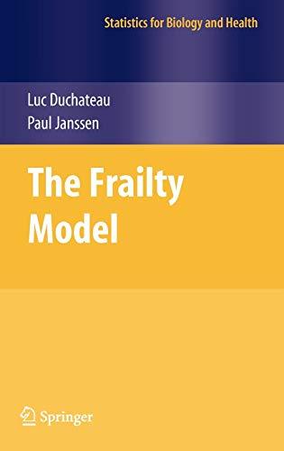 The Frailty Model By Luc Duchateau