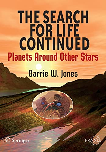 The Search for Life Continued By Barrie William Jones
