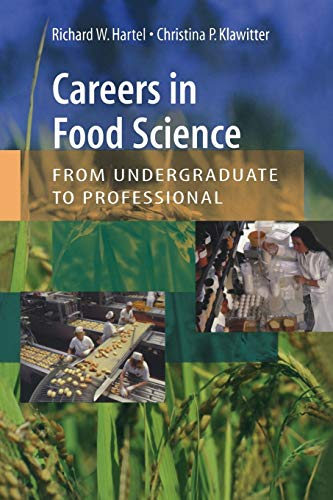 Careers in Food Science: From Undergraduate to Professional By Richard W Hartel