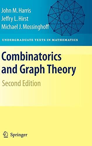 Combinatorics and Graph Theory By John Harris