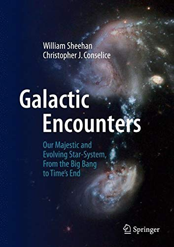 Galactic Encounters By William Sheehan