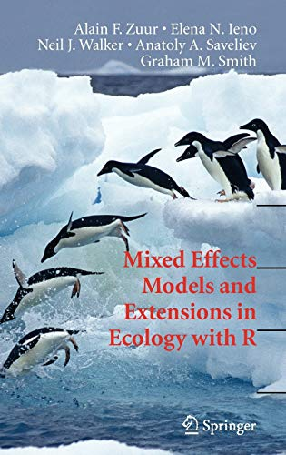 Mixed Effects Models and Extensions in Ecology with R By Alain Zuur