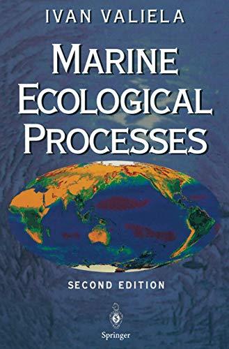 Marine Ecological Processes By Ivan Valiela