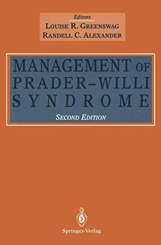 The Management of Prader-Willi Syndrome By Edited by Louise R. Greenswag