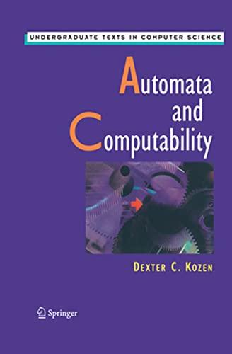 Automata and Computability By Dexter Kozen