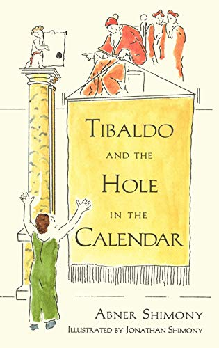 Tibaldo and the Hole in the Calendar By A. Shimony