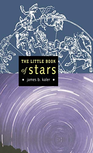 The Little Book of Stars By James B. Kaler