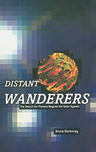 Distant Wanderers By Bruce Dorminey