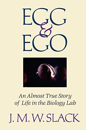 Egg & Ego By J.M.W. Slack