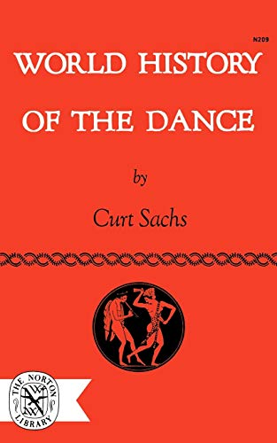 World History of the Dance by Curt Sachs