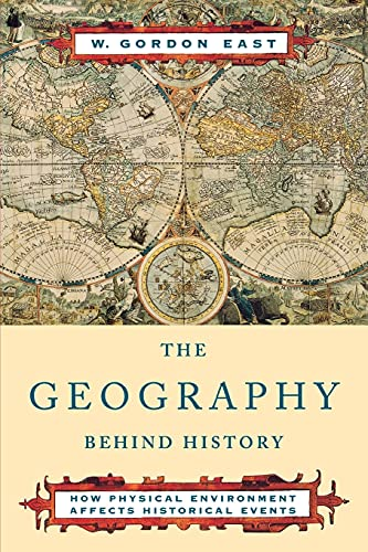 The Geography behind History By EAST