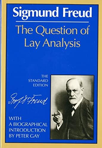 Question of Lay Analysis By Sigmund Freud