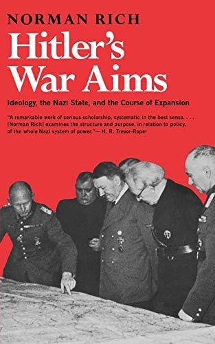Hitler's War Aims By Norman Rich