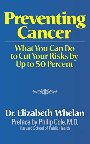 Preventing Cancer By Elizabeth M. Whelan