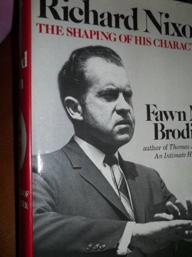 Richard Nixon By Fawn McKay Brodie