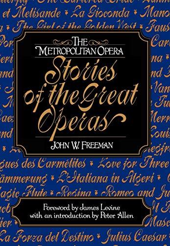 The Metropolitan Opera By John W. Freeman