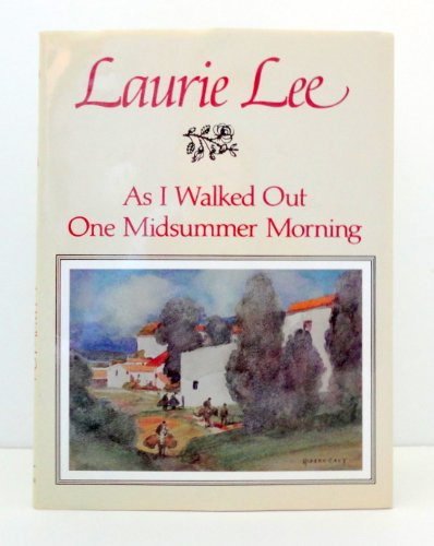 Lee: as I Walked out One Midsummer Morning By L. Lee