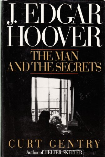 J.Edgar Hoover By Curt Gentry