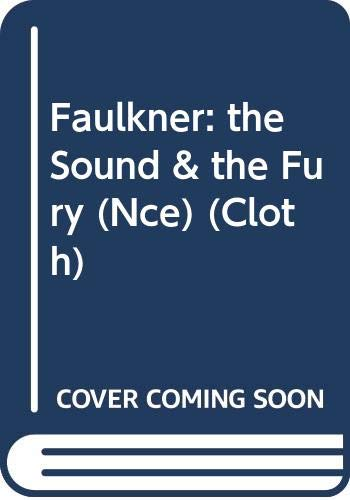 Faulkner: the Sound & the Fury (Nce) (Cloth) By W. Faulkner