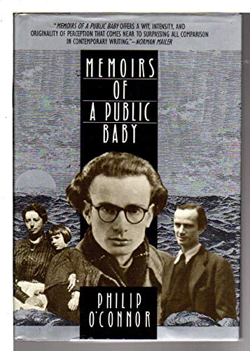 O'Connor: Memoirs of A Public Baby By P. O'Connor