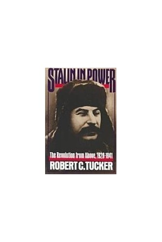 Stalin in Power By Robert C. Tucker