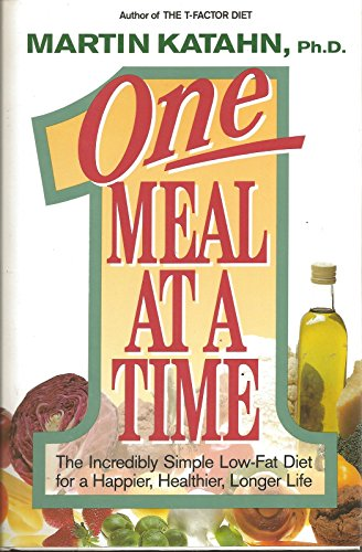 One Meal at a Time By Martin Katahn