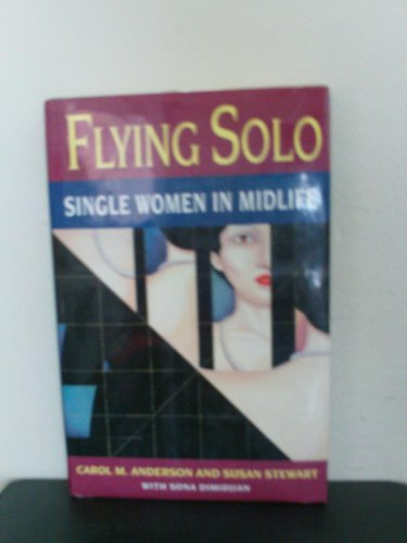 Flying Solo By Carol M. Anderson