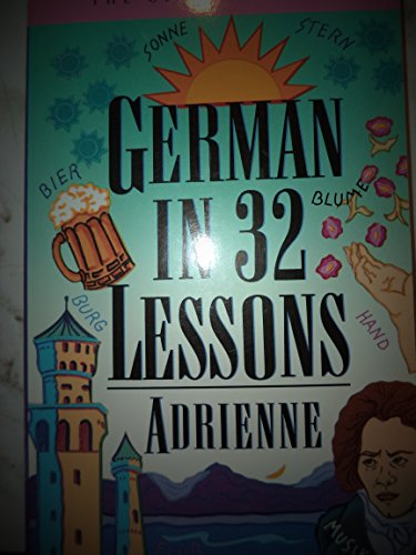 German in 32 Lessons By Adrienne