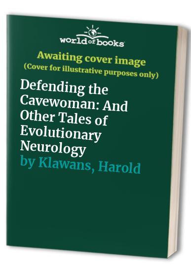 Defending the Cavewoman By Harold L. Klawans