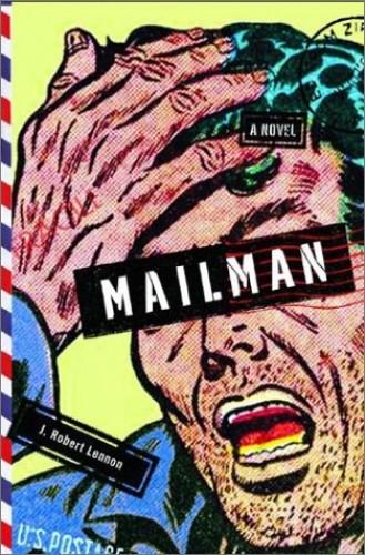 Mailman By J. Robert Lennon