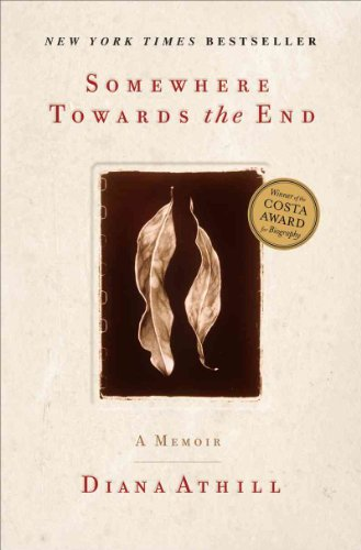 Somewhere Towards the End von Diana Athill